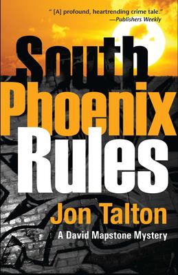 South Phoenix Rules (David Mapstone) Cover Image