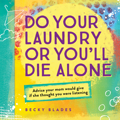 Do Your Laundry or You'll Die Alone Cover
