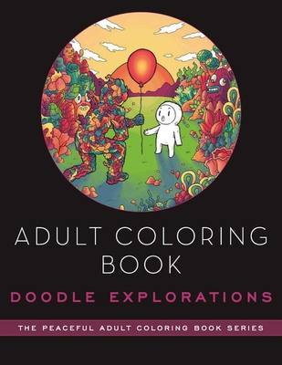 Adult Coloring Book: Doodle Explorations: Adult Coloring Book Cover Image