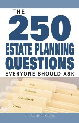 The 250 Estate Planning Questions Everyone Should Ask Cover Image