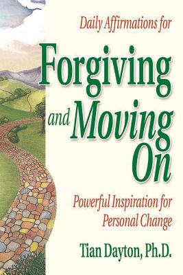 Daily Affirmations for Forgiving and Moving On Cover Image