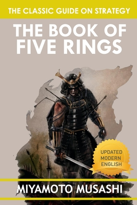 The Book of Five Rings: The Classic Text of Samurai Sword Strategy Cover Image