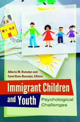 Immigrant Children and Youth: Psychological Challenges Cover Image