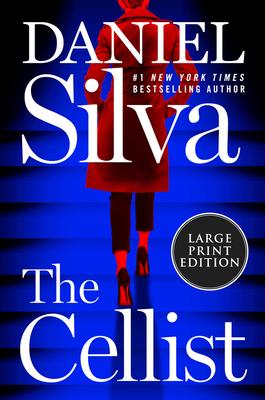 The Cellist: A Novel (Gabriel Allon #21) Cover Image