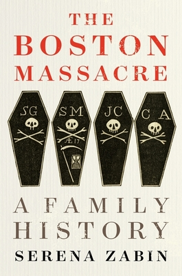 The Boston Massacre: A Family History Cover Image