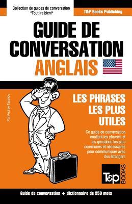 Guide de conversation Français-Anglais et mini dictionnaire de 250 mots (French Collection #27) Cover Image