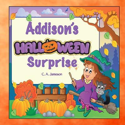 Addison's Halloween Surprise (Personalized Books for Children) Cover Image