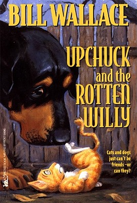 Cover for Upchuck and the Rotten Willy