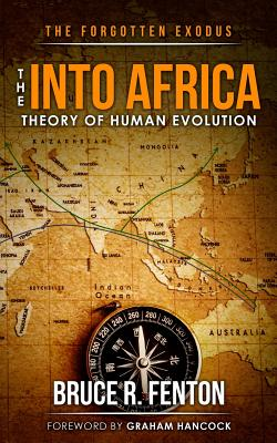 The Forgotten Exodus The Into Africa Theory of Human Evolution Cover Image