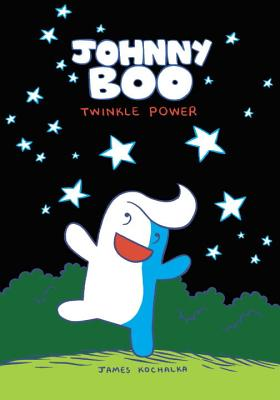 Johnny Boo: Twinkle Power (Johnny Boo Book 2) Cover Image