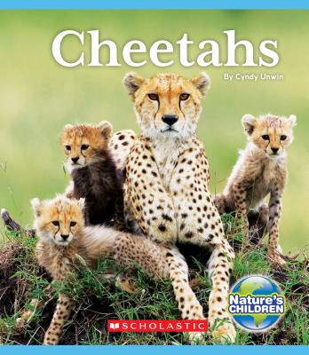 Cheetahs (Nature's Children) (Library Edition) Cover Image