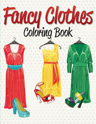 Fancy Clothes Coloring Book Cover Image