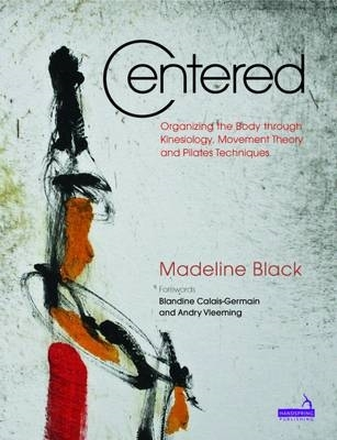 Centered: The Art and Practice of Pilates Cover Image