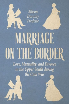 Cover for Marriage on the Border