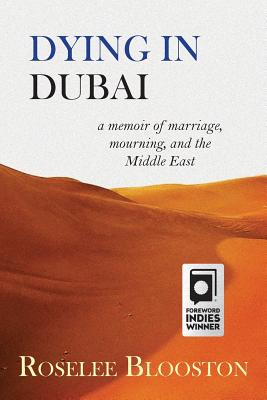 Dying in Dubai: a memoir of marriage, mourning and the Middle East Cover Image