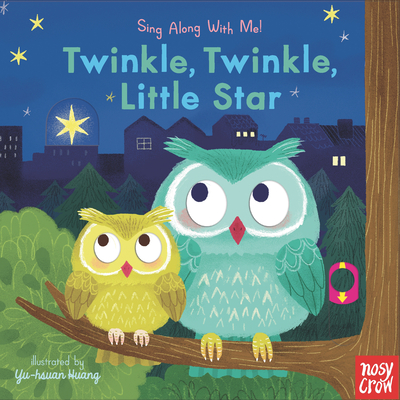 Twinkle, Twinkle, Little Star: Sing Along With Me! Cover Image