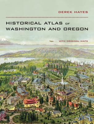 Historical Atlas of Washington & Oregon Cover Image