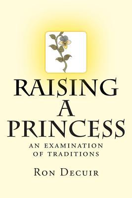 Raising a Princess: an examination of traditions Cover Image