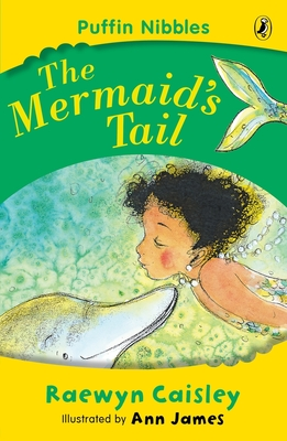 The Mermaid's Tail: Puffin Nibbles Cover Image