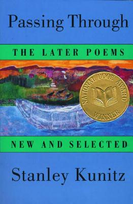 Passing Through: The Later Poems, New and Selected Cover Image