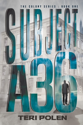 Subject A36 (Colony #1) Cover Image