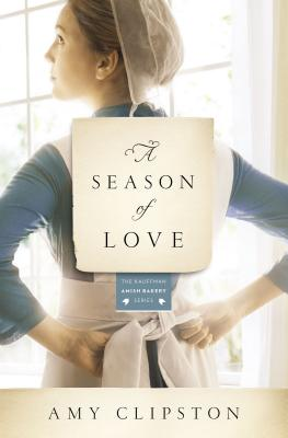 Cover for A Season of Love (Kauffman Amish Bakery #5)