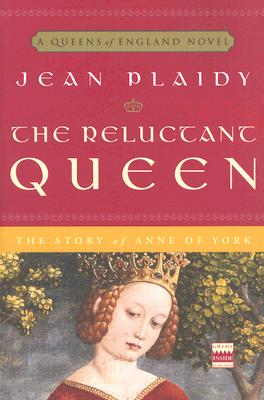 The Reluctant Queen: The Story of Anne of York Cover Image
