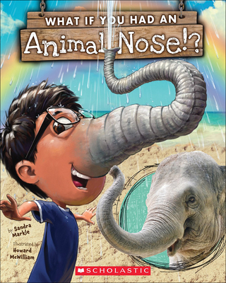 What If You Had an Animal Nose? Cover Image