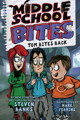 Middle School Bites: Tom Bites Back Cover Image