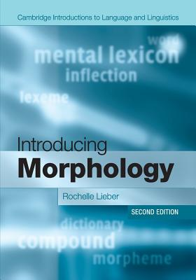 Introducing Morphology (Cambridge Introductions to Language and Linguistics) Cover Image