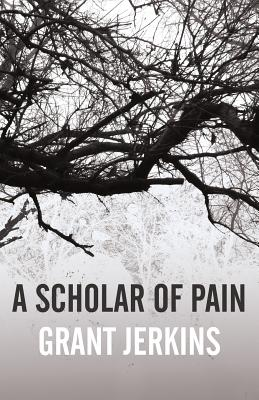 Cover for A Scholar of Pain