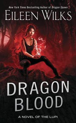 Dragon Blood (Novel of the Lupi #14) Cover Image