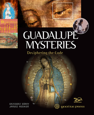 Guadalupe Mysteries: Deciphering the Code Cover Image