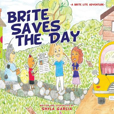 Brite Saves the Day Cover Image