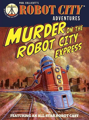 Murder on the Robot City Express Cover