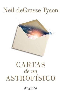 Cartas de Un Astrofísico