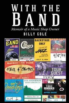 With the Band - Memoir of a Music Shop Owner Cover Image