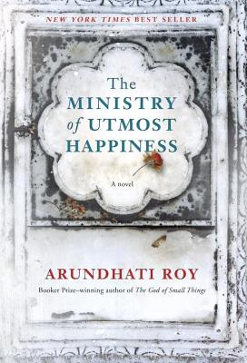 The Ministry of Utmost Happiness: A novel Cover Image