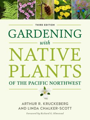 Gardening with Native Plants of the Pacific Northwest Cover Image