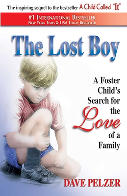 The Lost Boy: A Foster Child's Search for the Love of a Family Cover Image