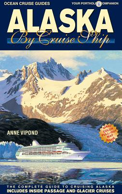 Alaska by Cruise Ship cover image