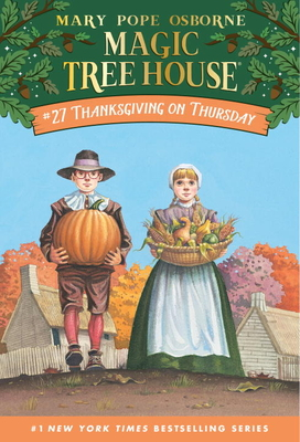 Thanksgiving on Thursday (Magic Tree House (R) #27) Cover Image