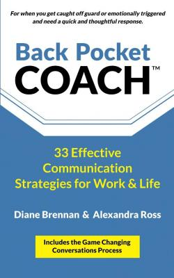 Back Pocket Coach: 33 Effective Communication Strategies for Work & Life Cover Image