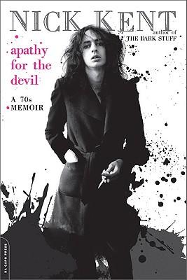 Apathy for the Devil: A Seventies Memoir Cover Image