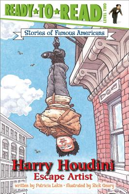 Harry Houdini: Escape Artist (Ready-to-Read Level 2)  (Ready-to-Read Stories of Famous Americans) Cover Image