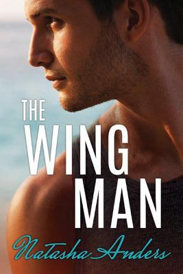 The Wingman (Alpha Men #1) Cover Image