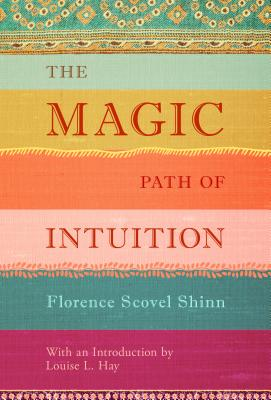The Magic Path of Intuition Cover Image