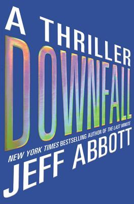 Cover for Downfall (Sam Capra Novels #3)
