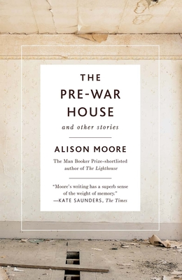 The Pre-War House and Other Stories Cover Image