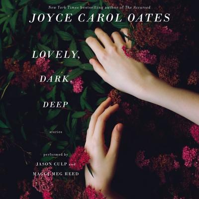 Lovely, Dark, Deep: Stories Cover Image